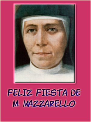 Happy feast of M. Mazzarello!